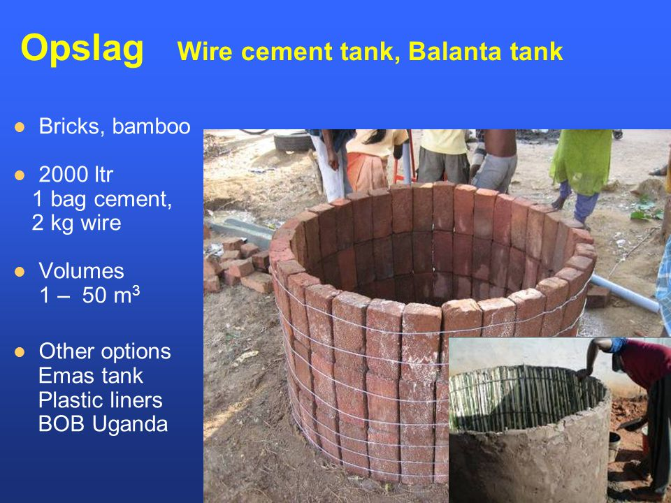 Opslag Wire cement tank, Balanta tank