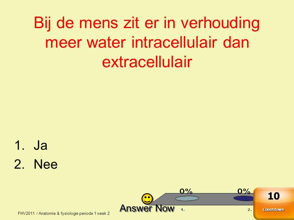 Bij de mens zit er in verhouding meer water intracellulair dan extracellulair