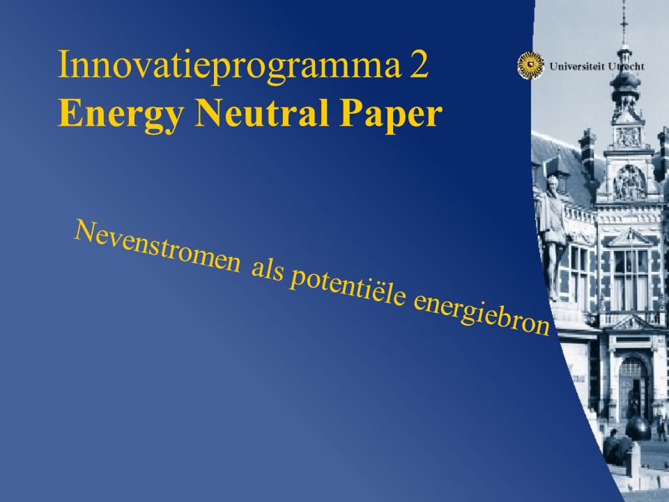 Innovatieprogramma 2 Energy Neutral Paper