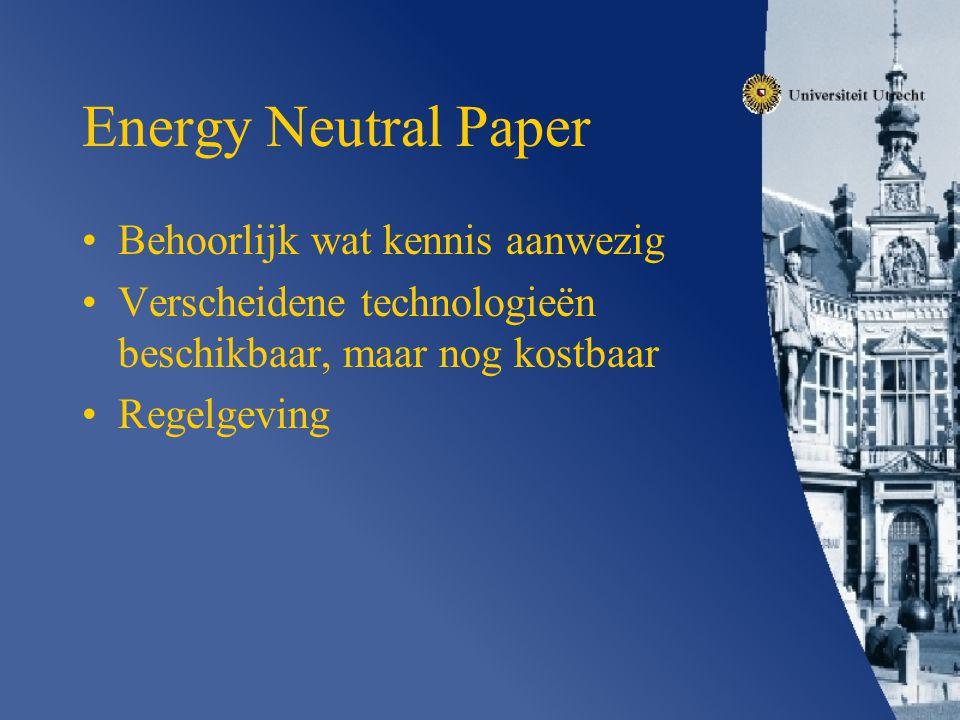 Energy Neutral Paper Behoorlijk wat kennis aanwezig