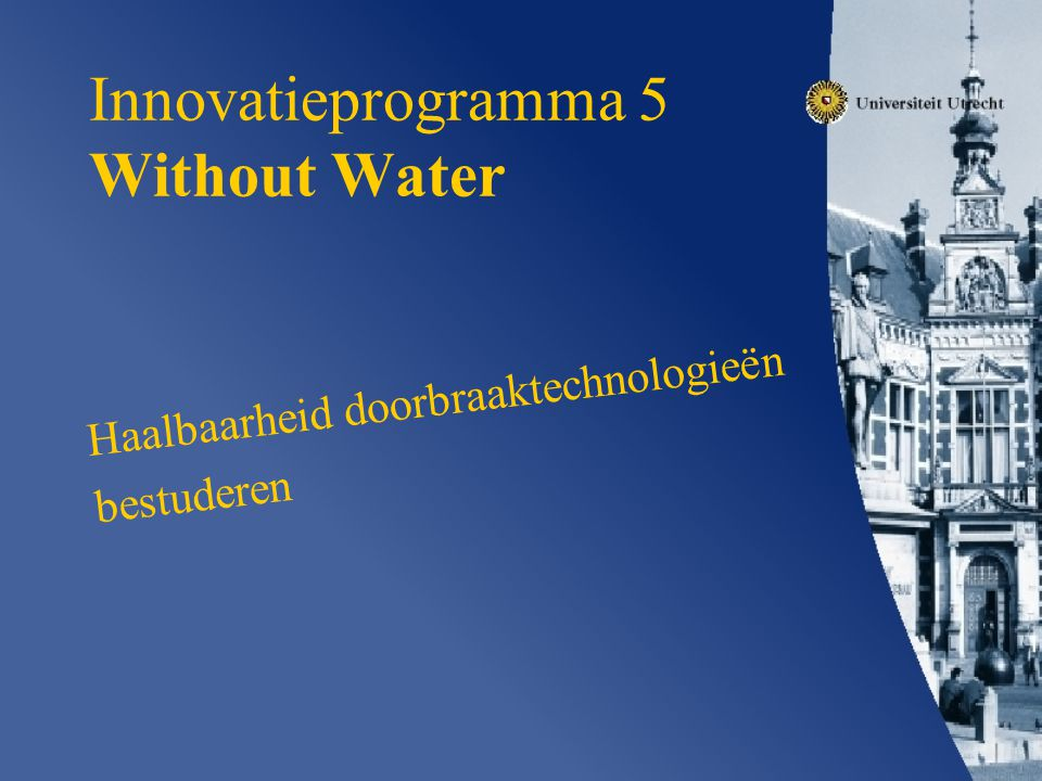 Innovatieprogramma 5 Without Water