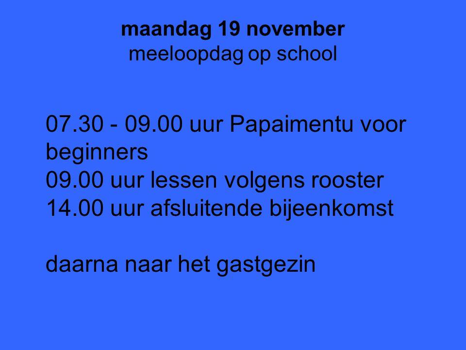 maandag 19 november meeloopdag op school