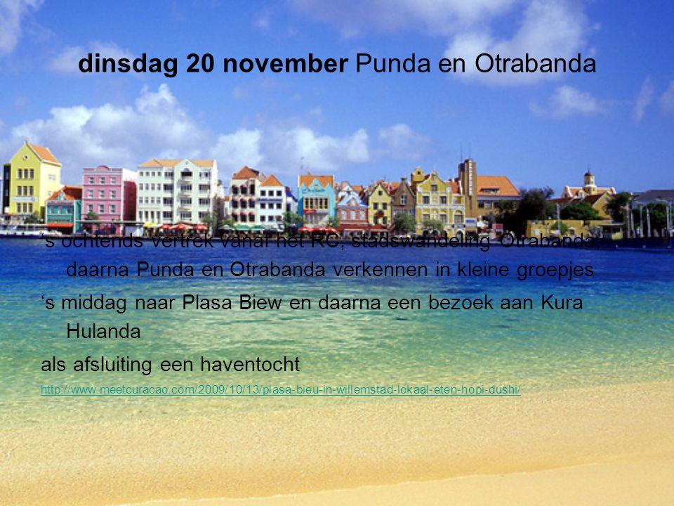 dinsdag 20 november Punda en Otrabanda