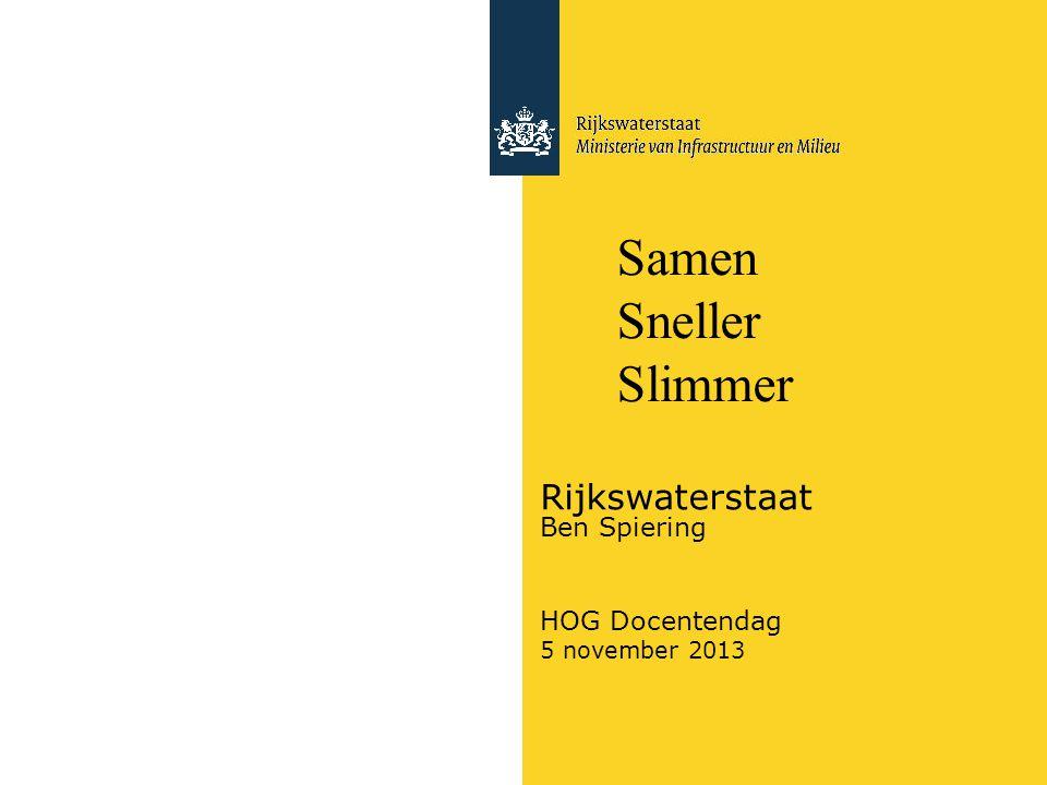 Rijkswaterstaat Ben Spiering HOG Docentendag 5 november 2013