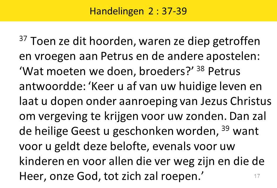 Handelingen 2 : 37-39