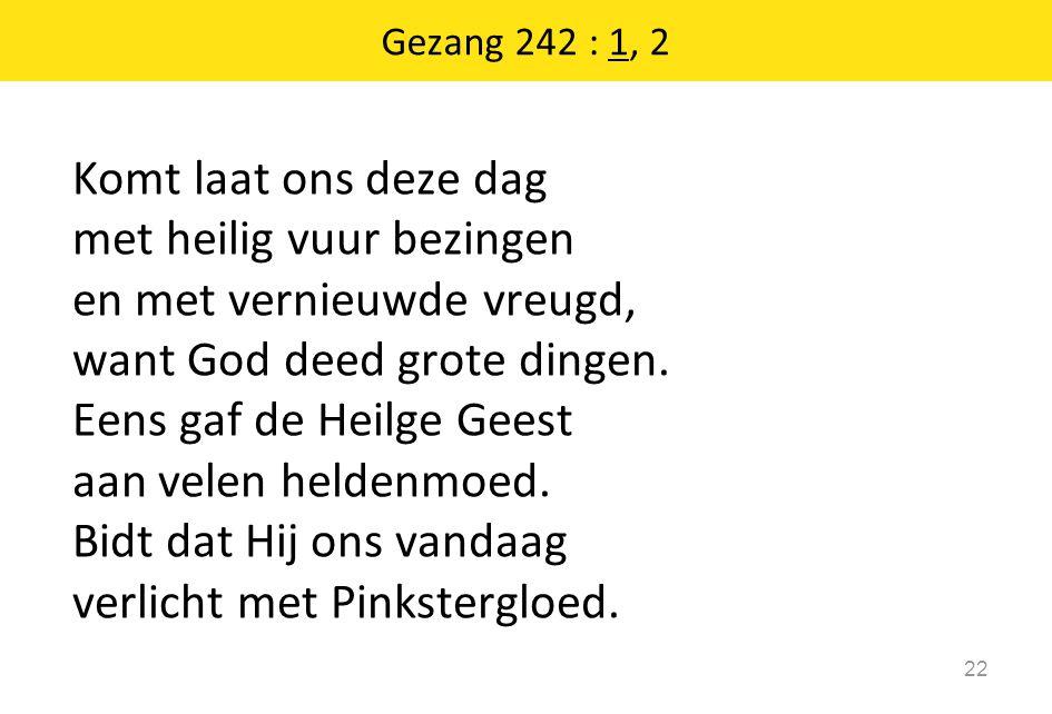 Gezang 242 : 1, 2