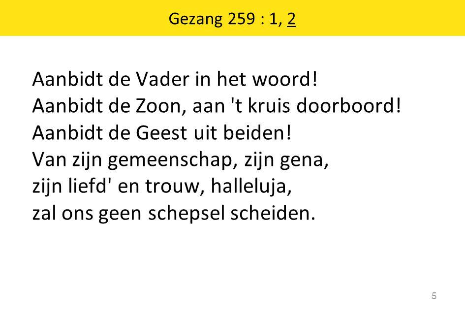 Gezang 259 : 1, 2