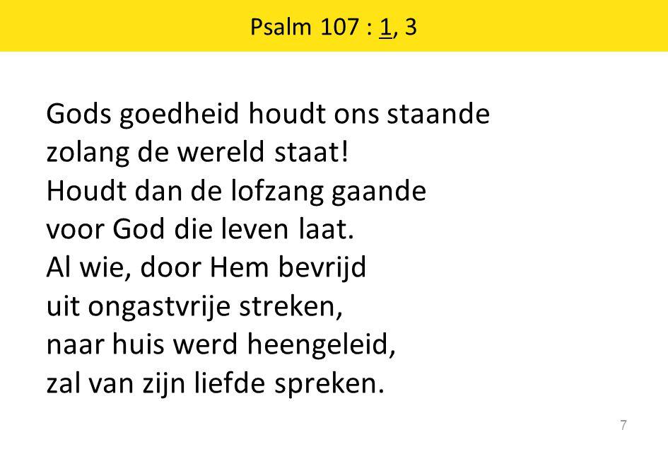 Psalm 107 : 1, 3