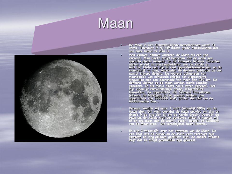 Maan De Maan is het dichtstbijzijnde hemellichaam vanaf de aarde. Hierdoor is zij het meest grote hemellichaam dat aan onze hemel te zien is.