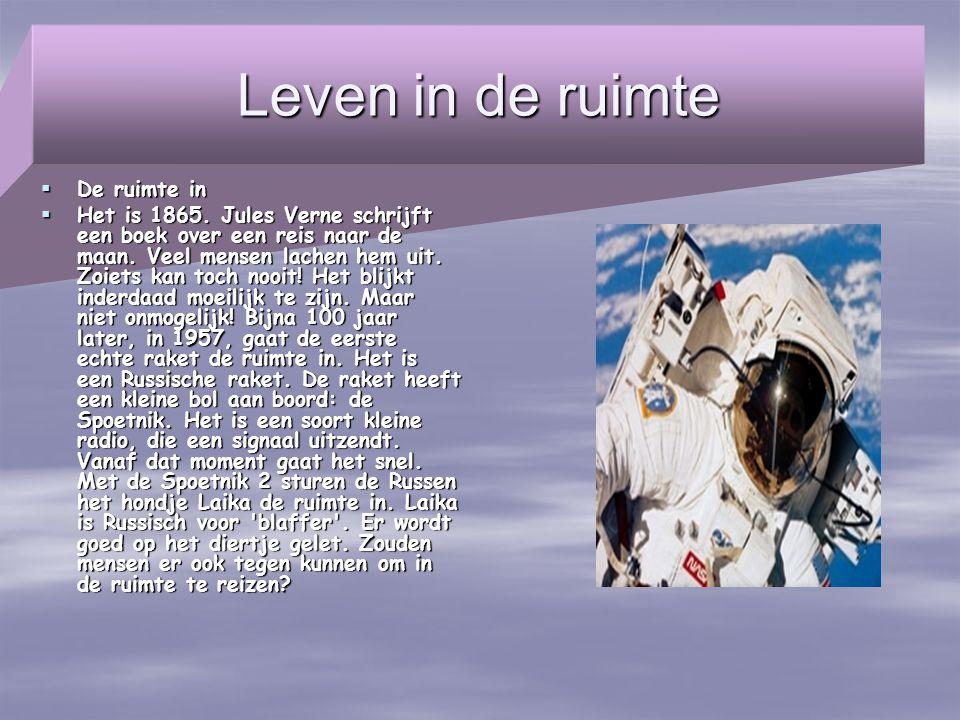 Leven in de ruimte De ruimte in