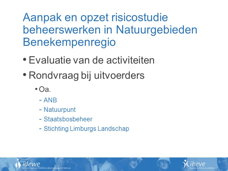 Aanpak en opzet risicostudie beheerswerken in Natuurgebieden Benekempenregio