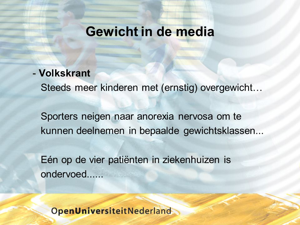 Gewicht in de media Volkskrant