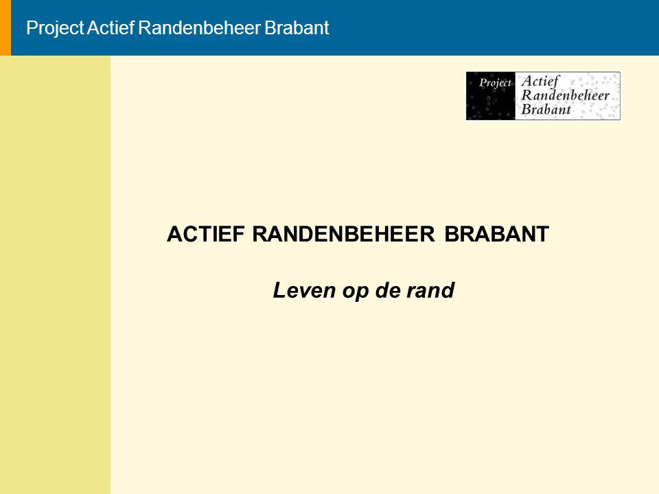 ACTIEF RANDENBEHEER BRABANT