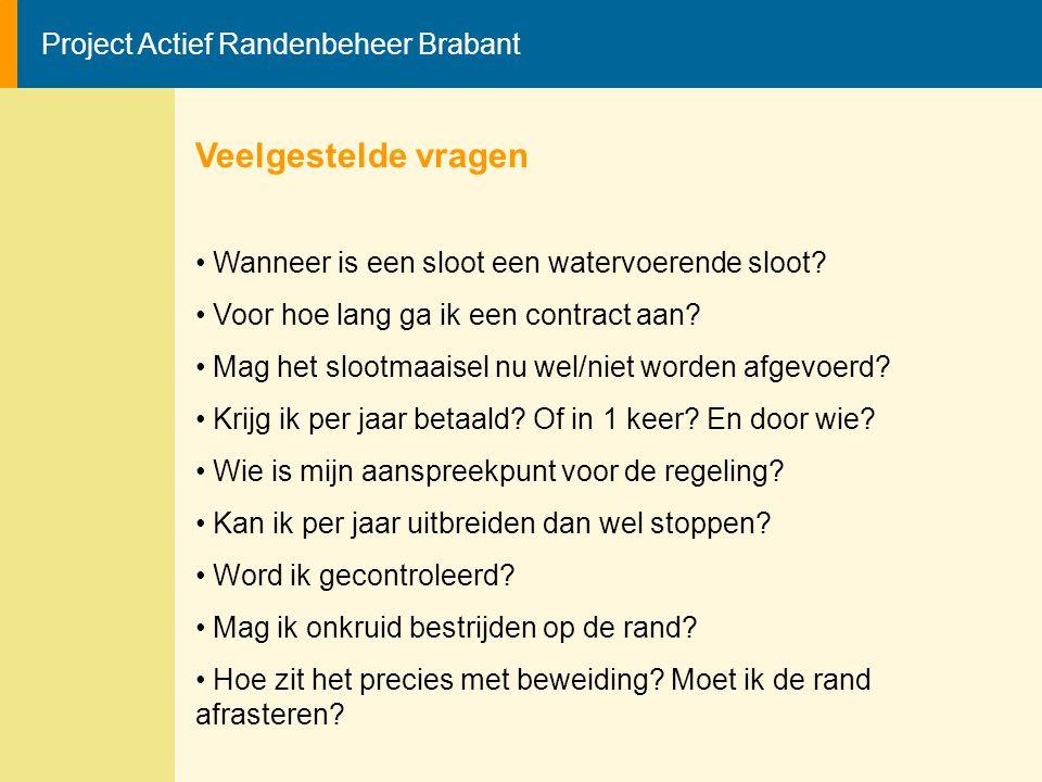 Veelgestelde vragen Project Actief Randenbeheer Brabant