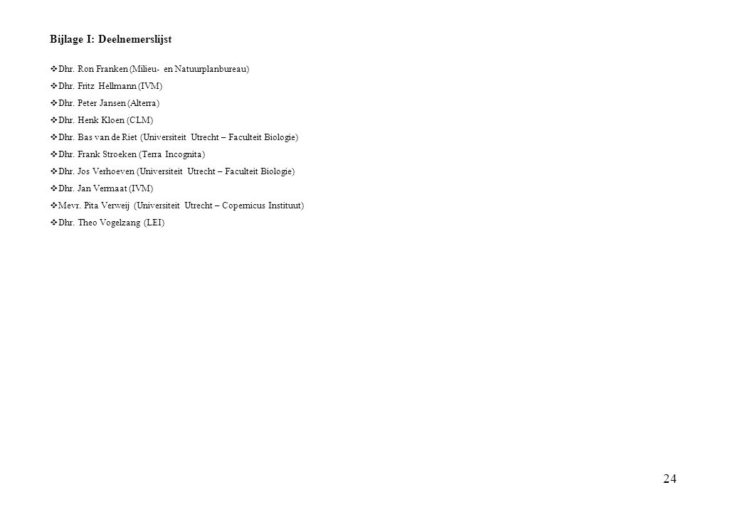 Bijlage I: Deelnemerslijst