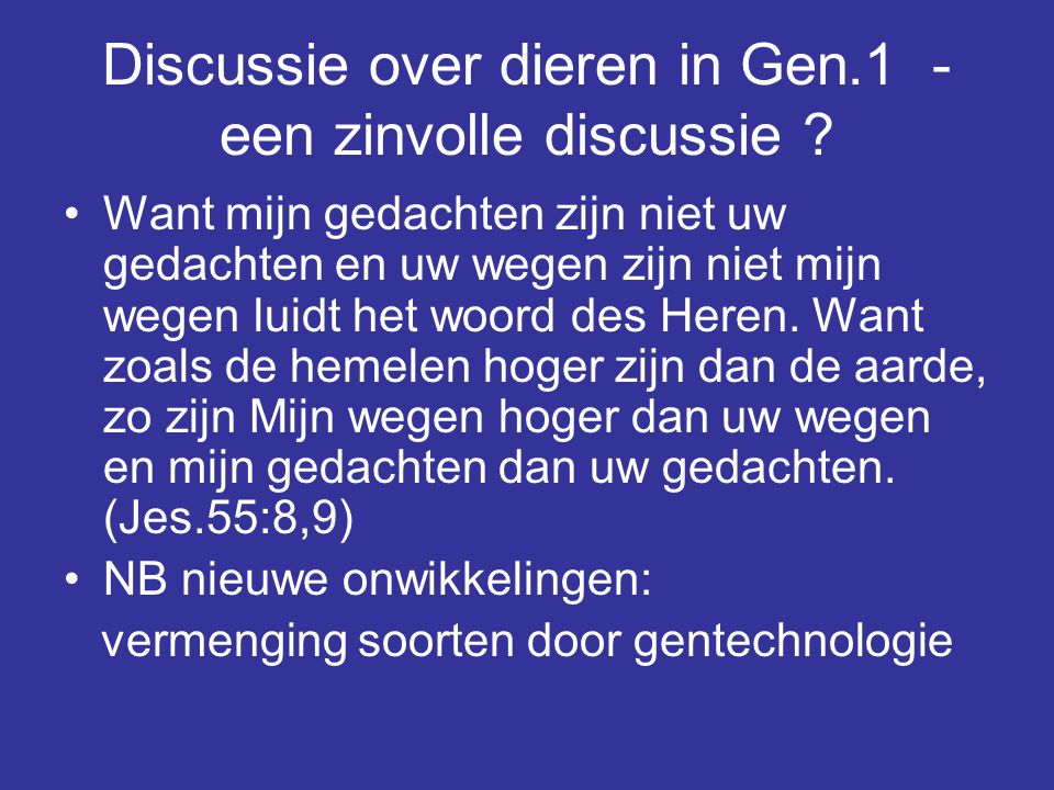Discussie over dieren in Gen.1 - een zinvolle discussie