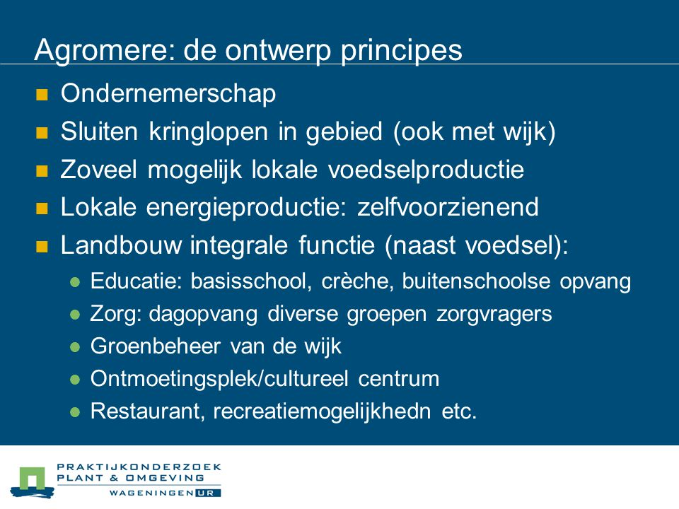 Agromere: de ontwerp principes