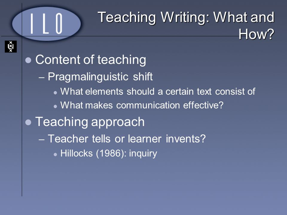 Teaching Writing: What and How