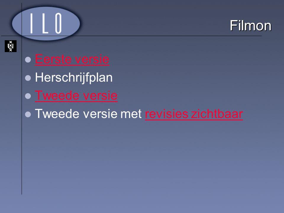 Filmon Eerste versie Herschrijfplan Tweede versie