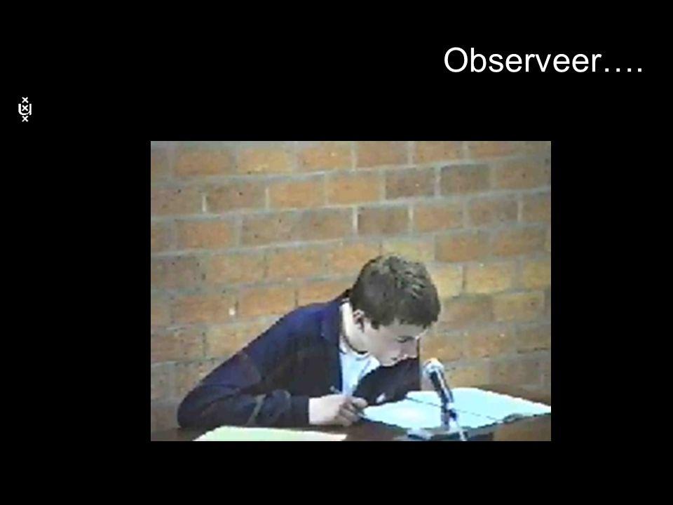 Observeer….