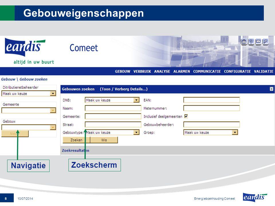 Gebouweigenschappen Navigatie Zoekscherm Energieboekhouding Comeet