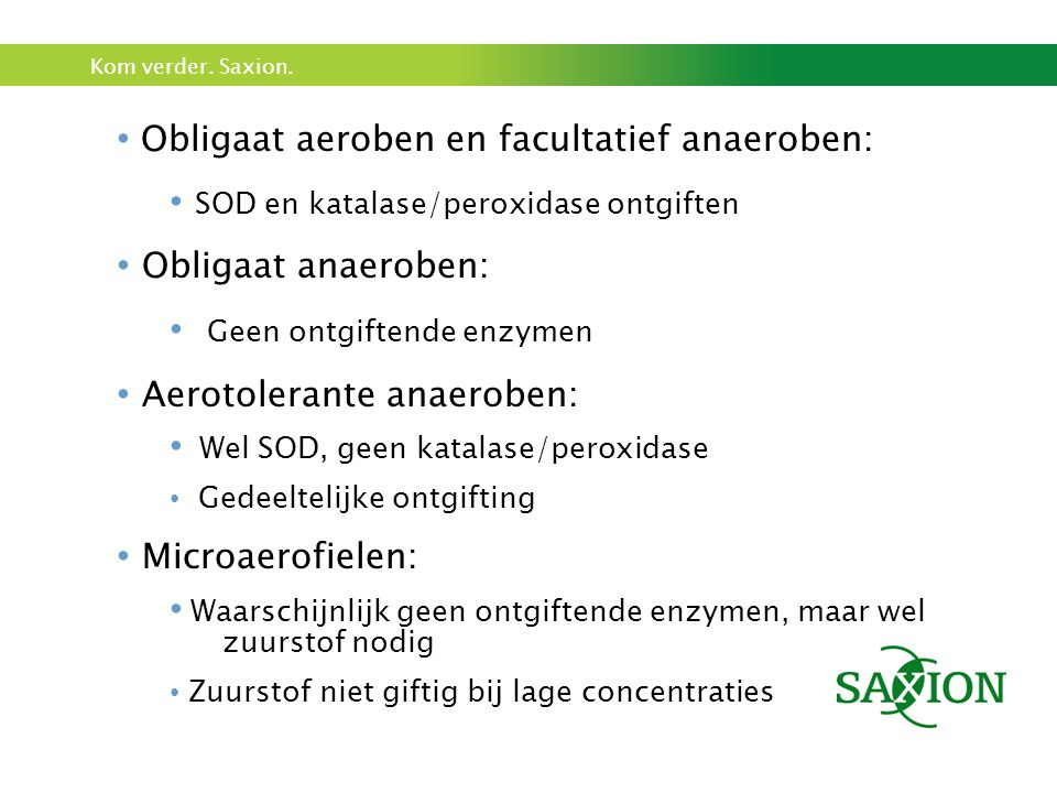 Obligaat aeroben en facultatief anaeroben: