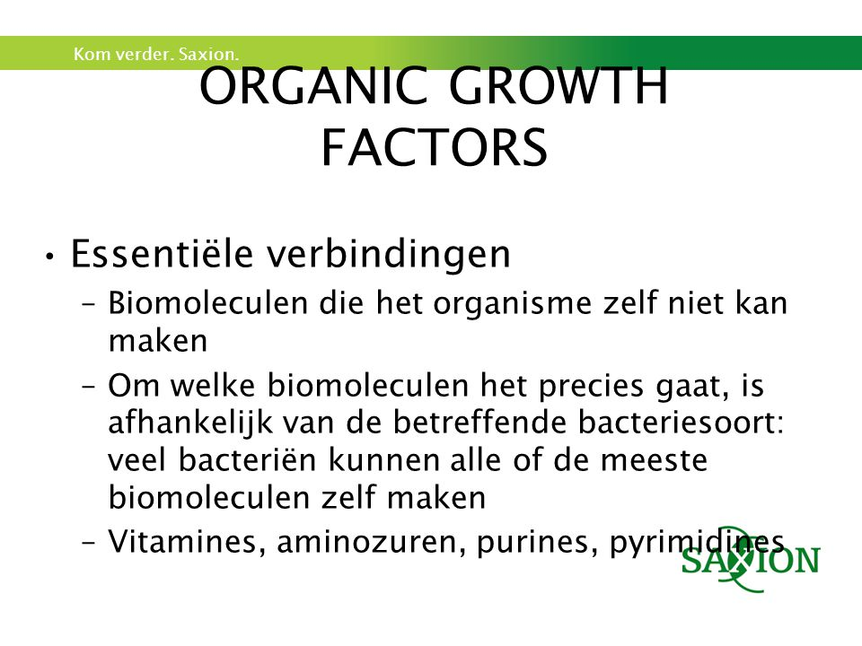 ORGANIC GROWTH FACTORS