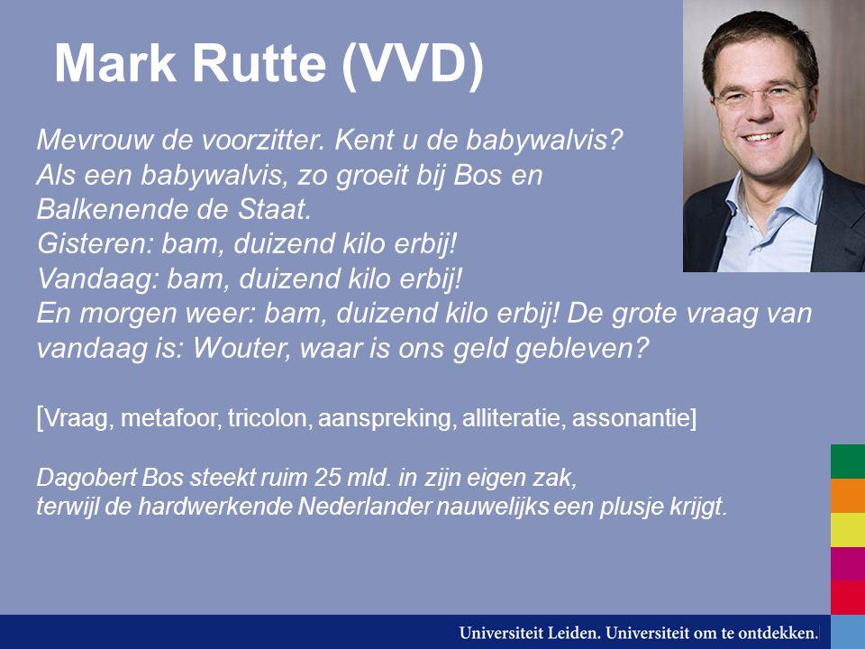 Mark Rutte (VVD) Mevrouw de voorzitter. Kent u de babywalvis
