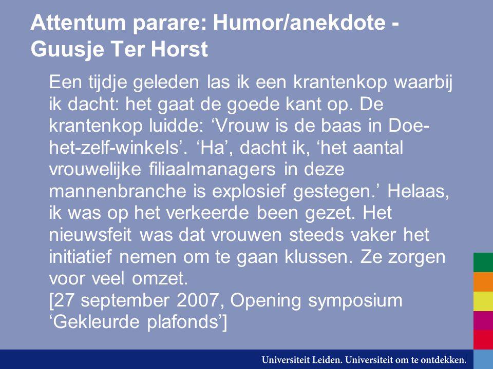Attentum parare: Humor/anekdote - Guusje Ter Horst