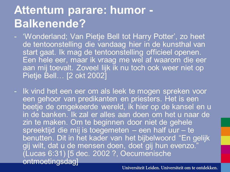 Attentum parare: humor - Balkenende