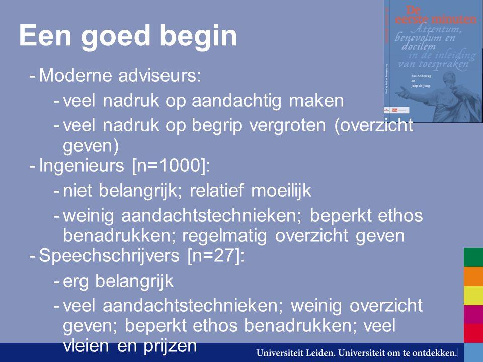 Een goed begin Moderne adviseurs: veel nadruk op aandachtig maken