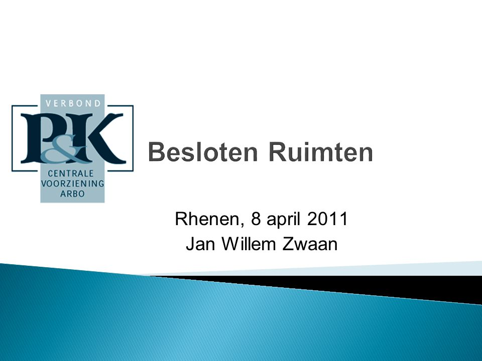 Rhenen, 8 april 2011 Jan Willem Zwaan
