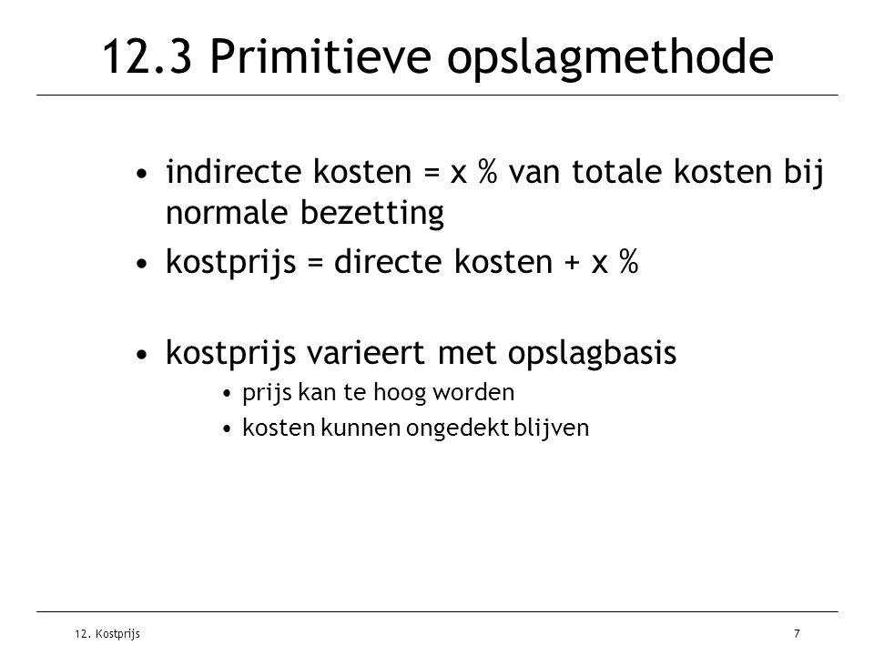 12.3 Primitieve opslagmethode