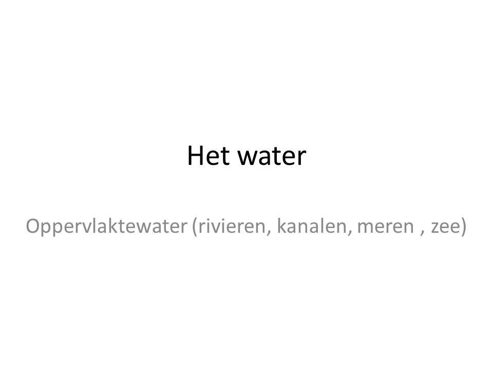 Oppervlaktewater (rivieren, kanalen, meren , zee)