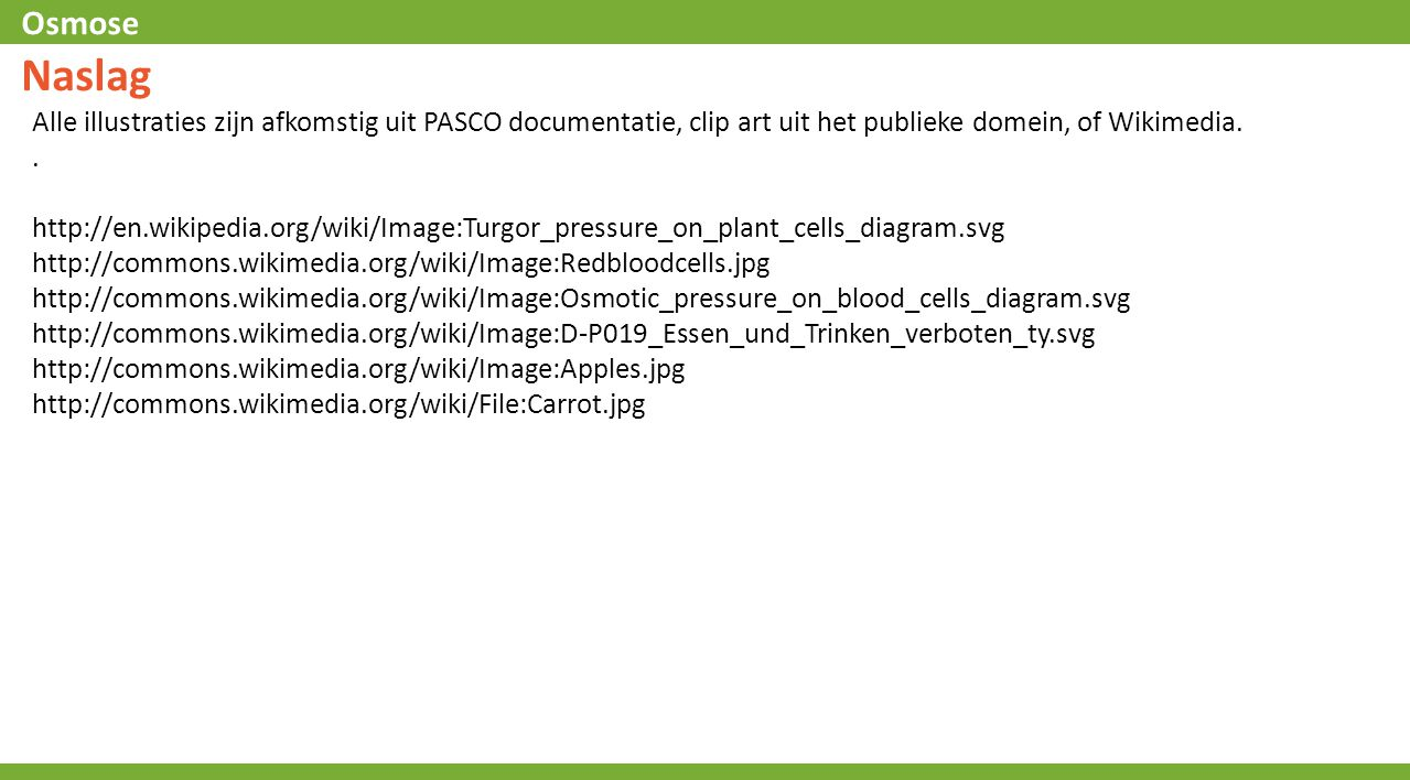 Naslag Alle illustraties zijn afkomstig uit PASCO documentatie, clip art uit het publieke domein, of Wikimedia.