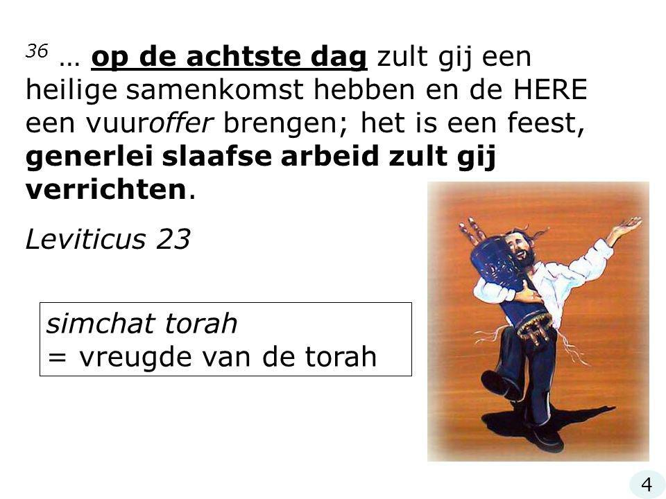 simchat torah = vreugde van de torah