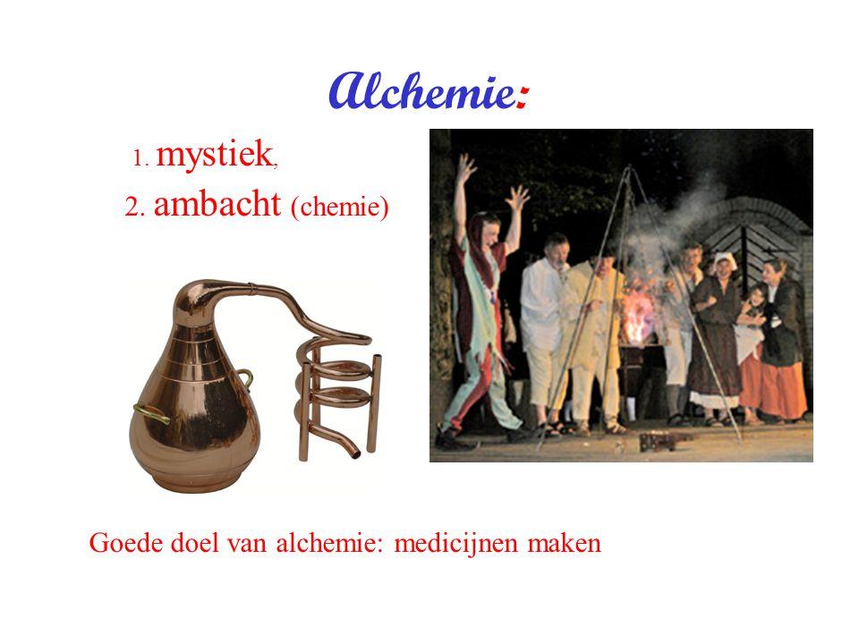 Alchemie: 2. ambacht (chemie)