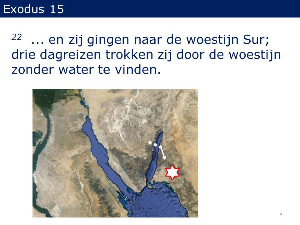 Exodus 15 22 ...