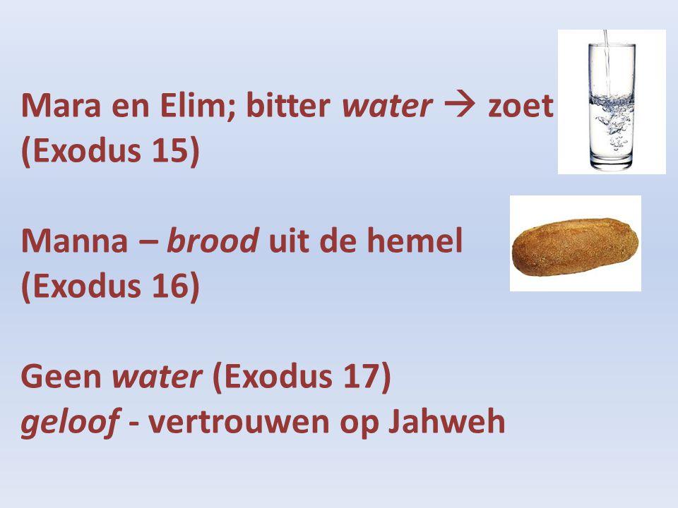 Mara en Elim; bitter water  zoet