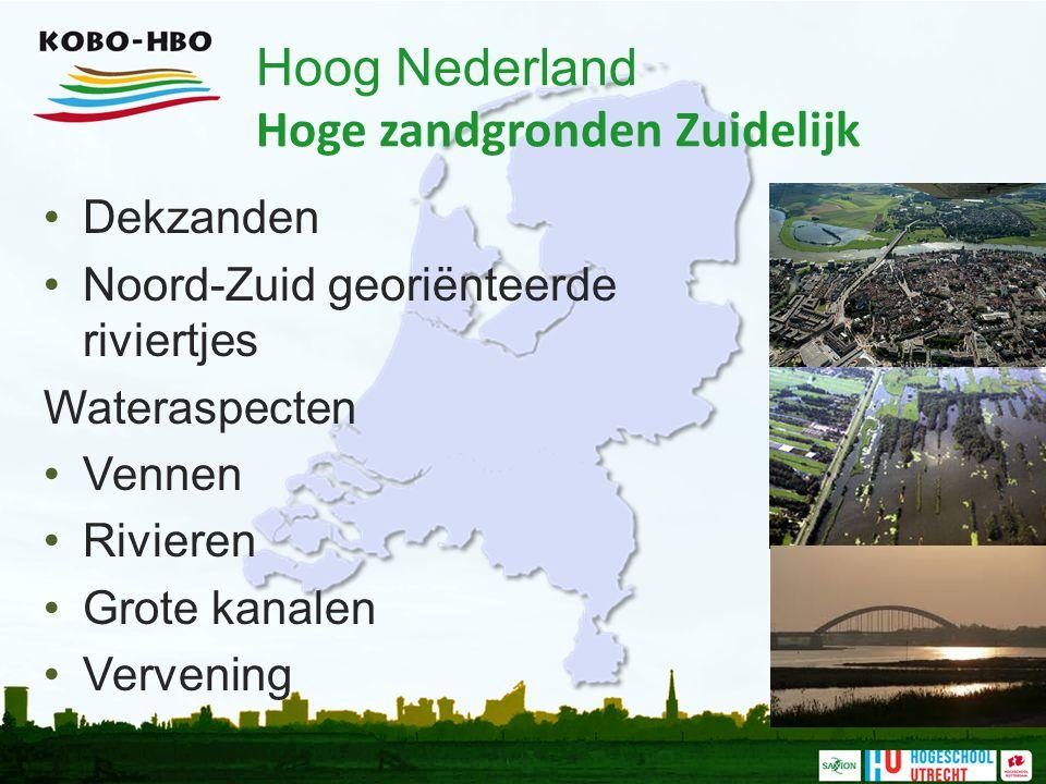 Hoog Nederland Hoge zandgronden Zuidelijk