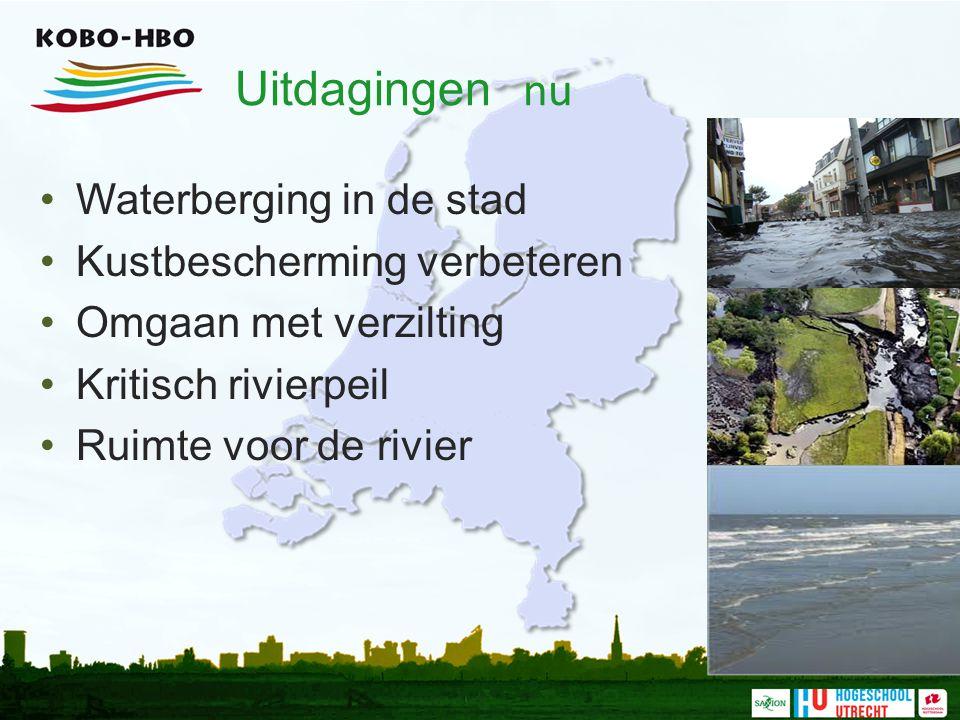 Uitdagingen nu Waterberging in de stad Kustbescherming verbeteren