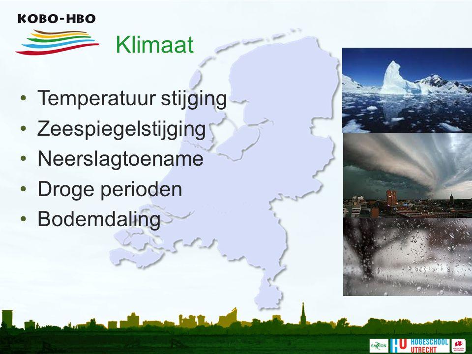 Klimaat Temperatuur stijging Zeespiegelstijging Neerslagtoename