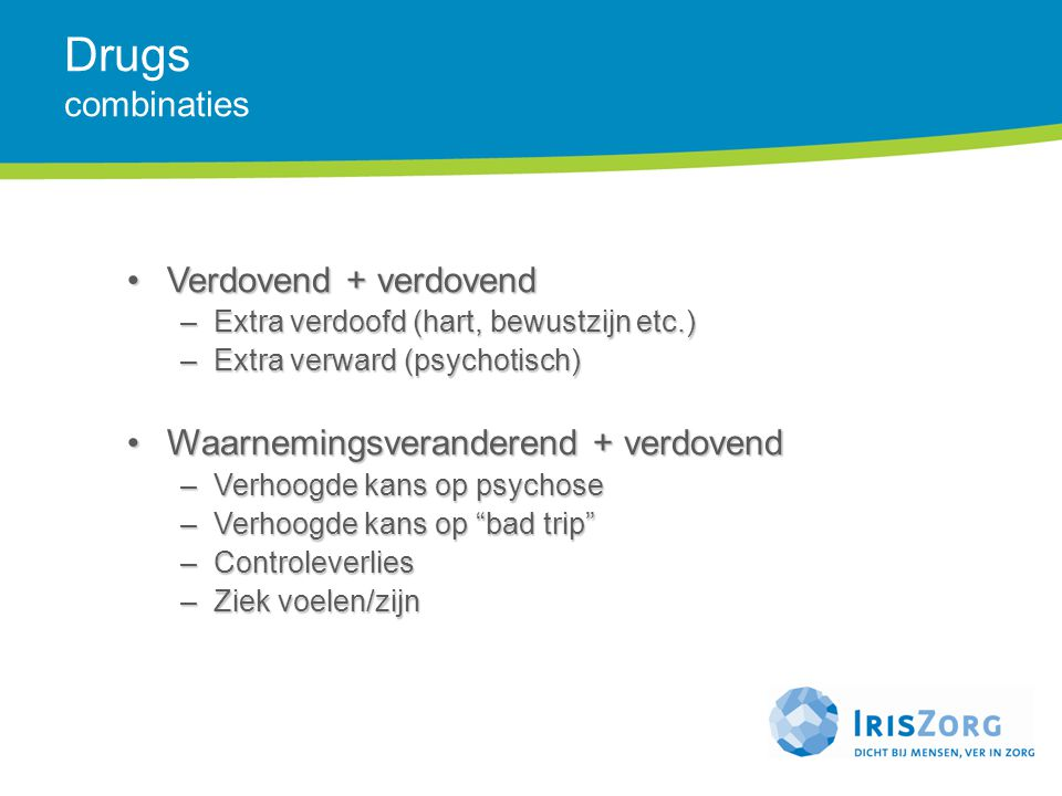 Drugs combinaties Verdovend + verdovend