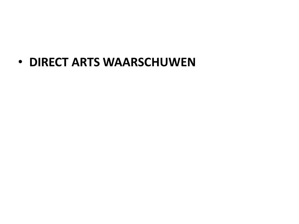 DIRECT ARTS WAARSCHUWEN
