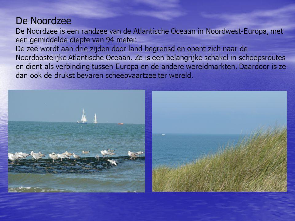 De Noordzee De Noordzee is een randzee van de Atlantische Oceaan in Noordwest-Europa, met een gemiddelde diepte van 94 meter.
