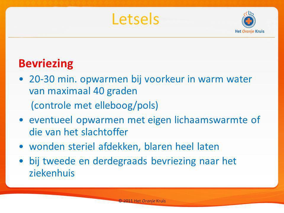 Letsels Bevriezing. 20-30 min. opwarmen bij voorkeur in warm water van maximaal 40 graden. (controle met elleboog/pols)