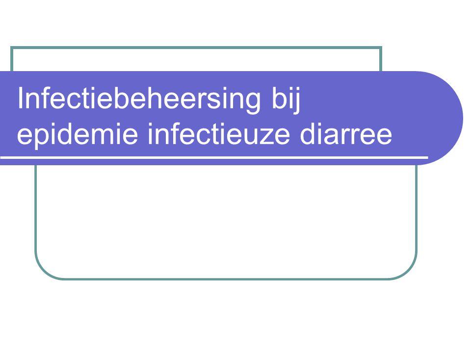 Infectiebeheersing bij epidemie infectieuze diarree