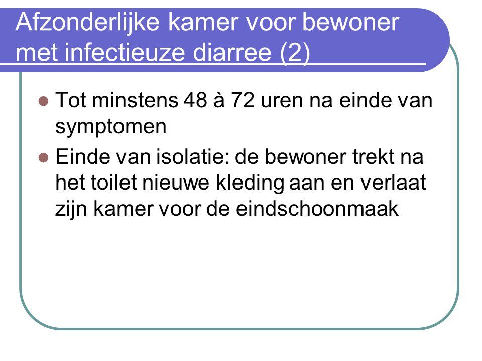 Afzonderlijke kamer voor bewoner met infectieuze diarree (2)