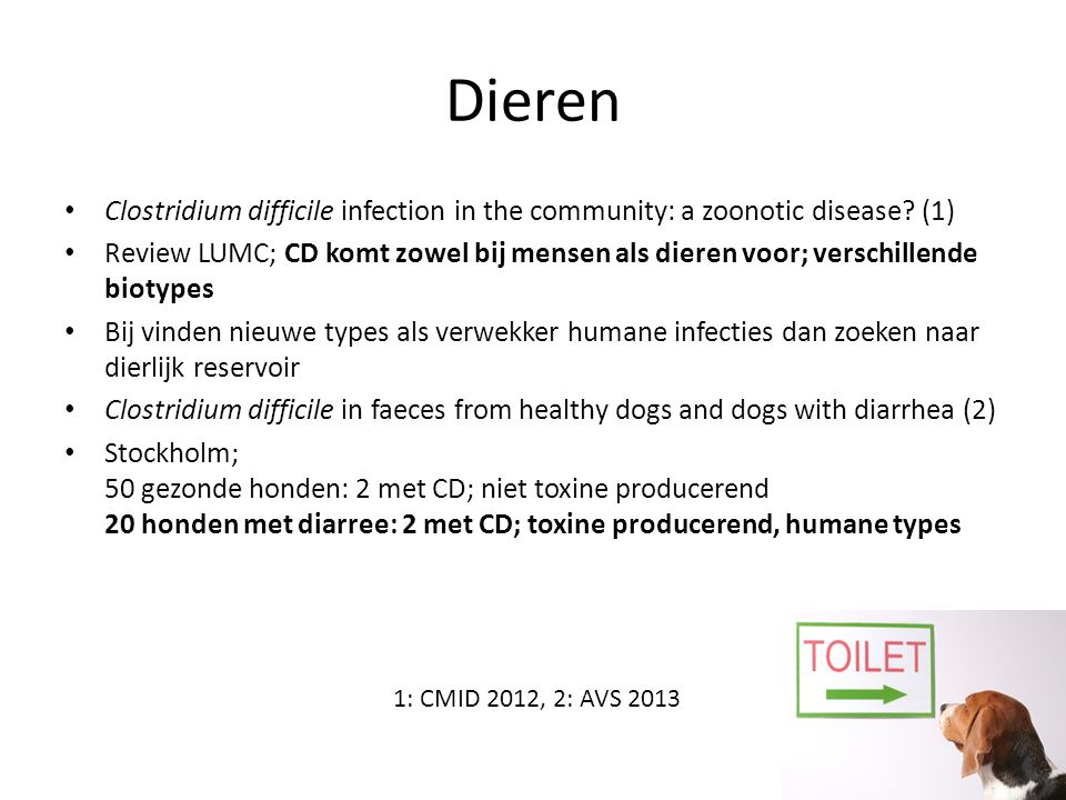 Dieren Clostridium difficile infection in the community: a zoonotic disease (1)