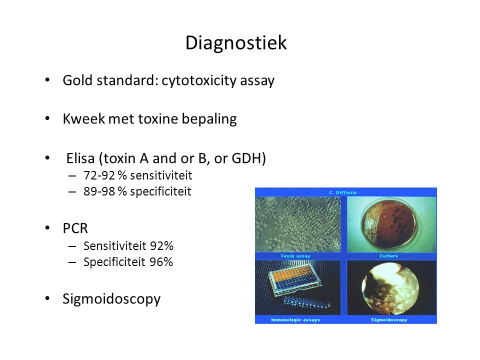 Diagnostiek Gold standard: cytotoxicity assay
